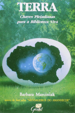 Terra. Chaves Pleiadianas Para A Biblioteca Viva