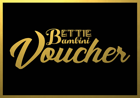 BETTIE BAMBINI VOUCHER