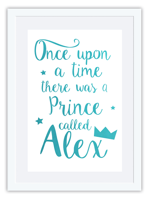 Once upon a time there was a Prince