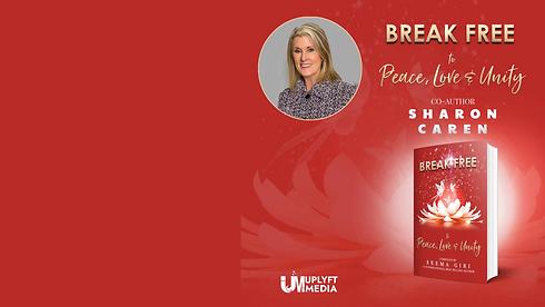 Break Free Peace, Love and Unity International Best Seller