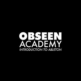 Obeen Academy: Introducton to Ableton Course