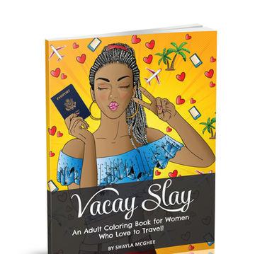 Vacay Slay Adult Coloring Book