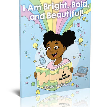 I Am Bright, Bold, and Beautiful: A Coloring Book For Girls