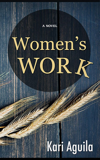 Women's Work, Kari Aguila, dystopia, science fiction novel, feminist novel, gender in media, best book for women's book club, Run Ragged, strong women, Seattle, Book Club