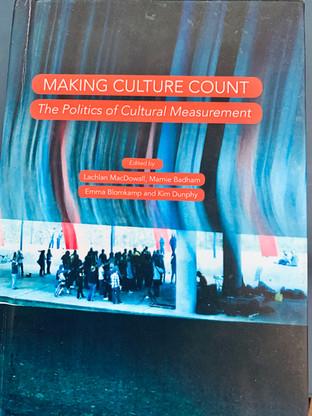 Making Culture Count: the politics of cultural measurement