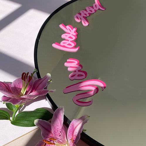 You look good Mirror