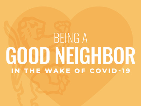 Being a Good Neighbor in the Wake of COVID-19