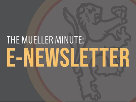 The Mueller Minute: Summer 2019 E-Newsletter