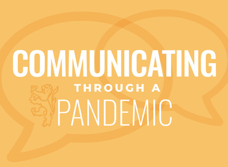 Communicating Through a Pandemic