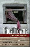 GHOST TOWNS BY KEN JESSEN.jpg