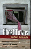GHOST TOWNS BY KEN JESSEN.jpg
