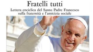 """19 marzo - Incontro di spiritualità: Enciclica di Papa Francesco """"Fratelli tutti"""""""