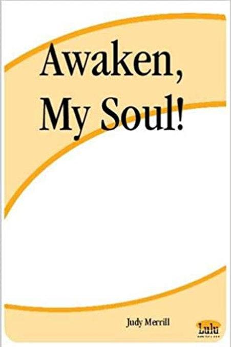 Awaken, My Soul