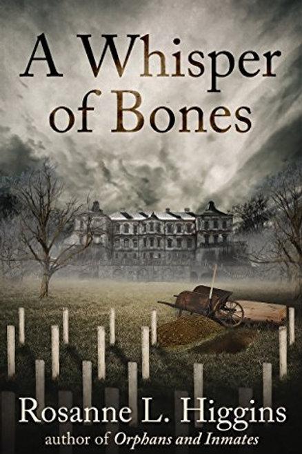 Higgins- A Whisper Of Bones