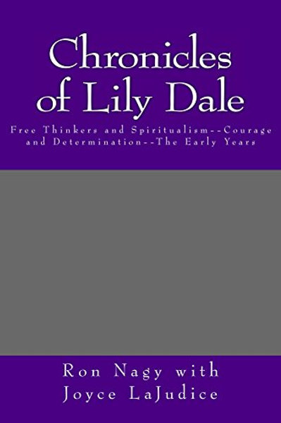 Chronicles Of Lily Dale
