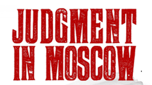 Vladimir K Bukovsky, Judgment in Moscow: Soviet Crimes and Western Complicity. Ninth of November Press, May 2019, 728 pages.