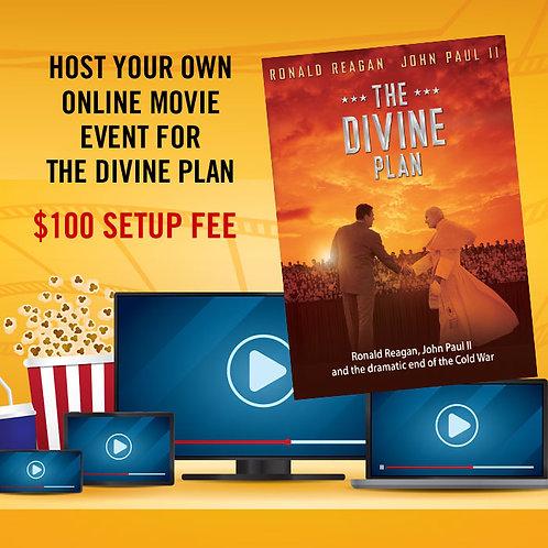 The Divine Plan Online Movie Event Set-Up Fee