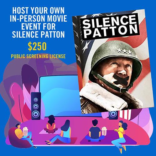 Silence Patton In-Person Public Screening License