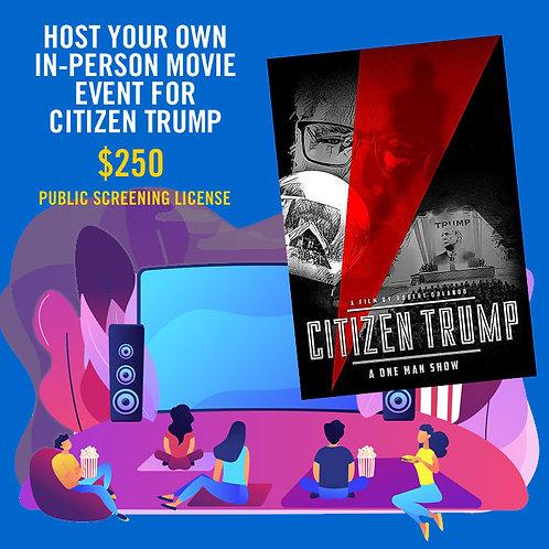 Citizen Trump In-Person Public Screening License