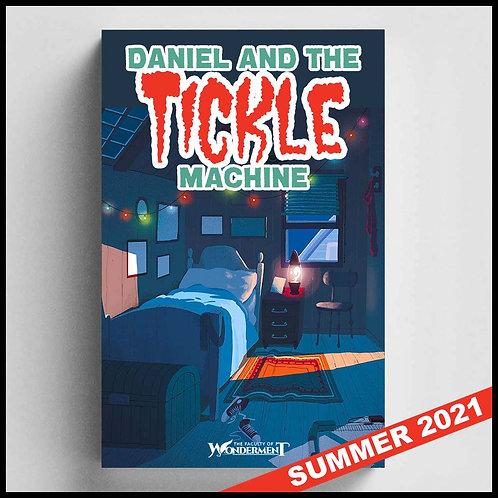 Daniel & The Tickle Machine