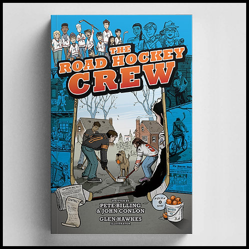 The Road Hockey Crew - BOOK 1