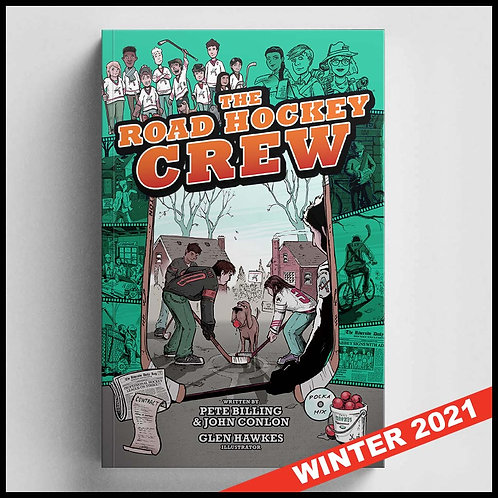 The Road Hockey Crew - BOOK 2