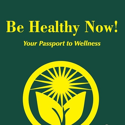 Be Healthy Now!