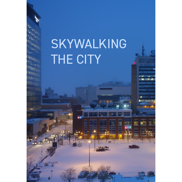 Skywalking the City