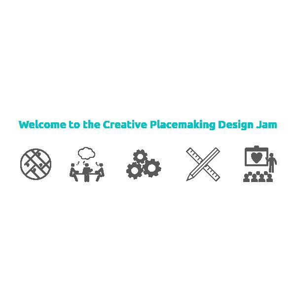 Creative Placemaking Design Jam