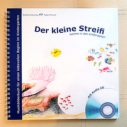 Der kleine Streifi kommt in den Kindergarten (Buch + CD)