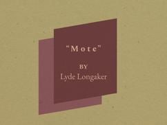 """""""Mote"""""""