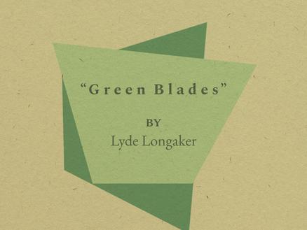 """Green Blades"""