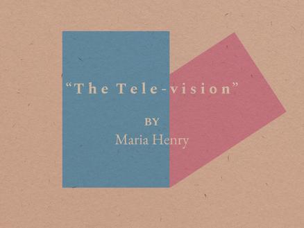 The Tele-vision
