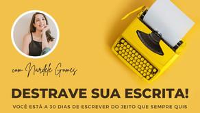 """Nova turma do """"Destrave sua Escrita""""!"""