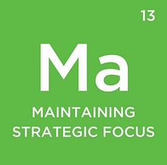 13 - Maintaining Strategic Focus2.png