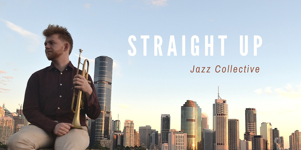 STRAIGHT UP JAZZ COLLECTIVE