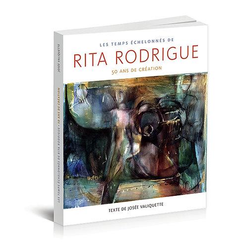 Livre « Les temps échelonnés de Rita Rodrigue »