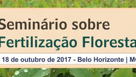 SIF realizará Seminário Nacional sobre Fertilização Florestal Com o tema