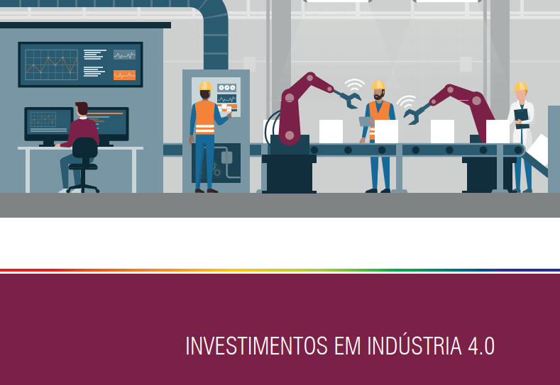 Investimentos em Indústria 4.0 - Junho/2018