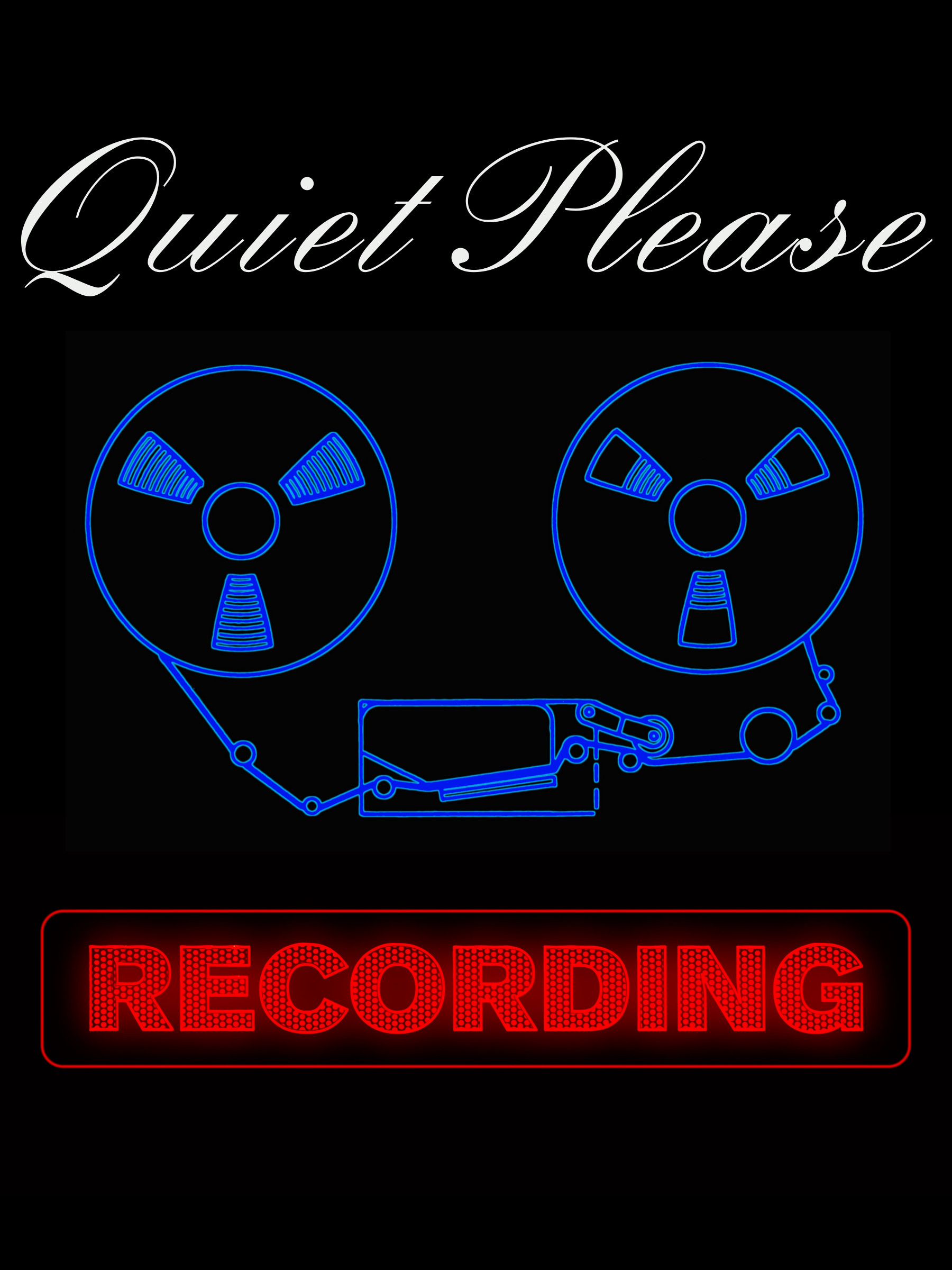 Quiet Please Recording.