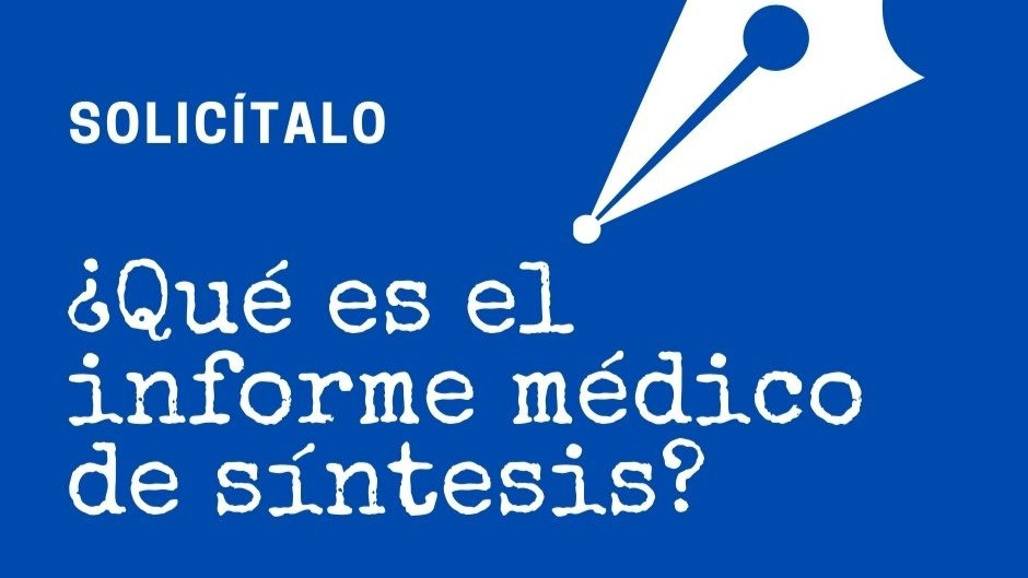 El informe médico de síntesis en la incapacidad laboral