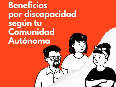 Beneficios por discapacidad según Comunidad Autónoma