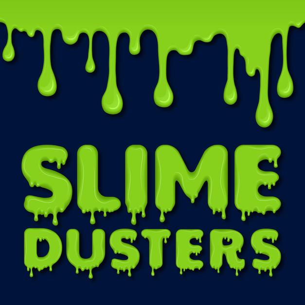 Slime Dusters