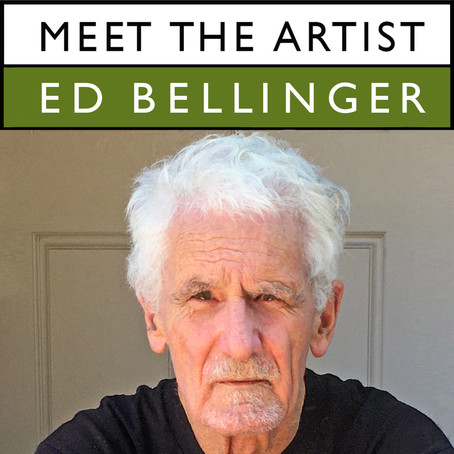 Meet the Artist Interview Series - Ed Bellinger