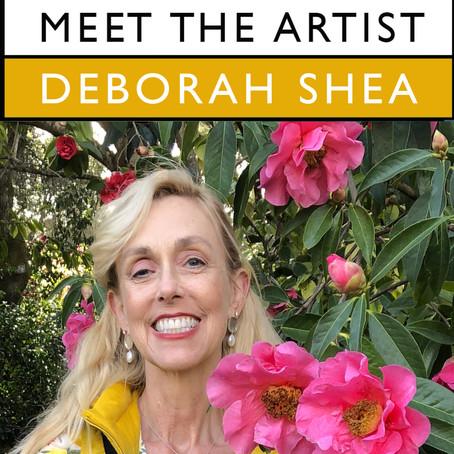 Meet the Artist Interview Series - Deborah Shea