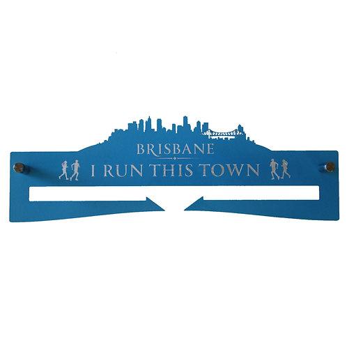 Medal Hanger - I Run This Town - Brisbane