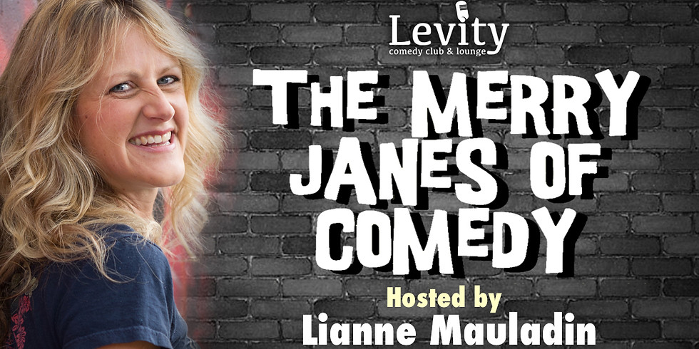 THE MERRY JANES OF COMEDY / FRIDAY 9PM