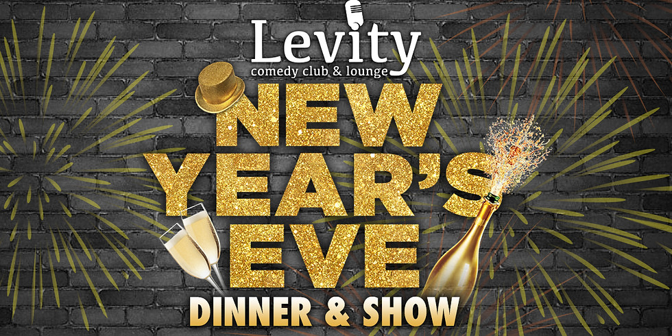 NEW YEARS EVE DINNER & SHOW