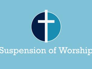 Suspension of Worship notice