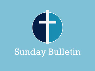Sunday Bulletin - Sunday 18th April